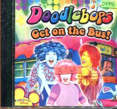 *還有唱片四館* DOODLEBOPS / GET ON THE BUS 二手 D0496(封面底破)