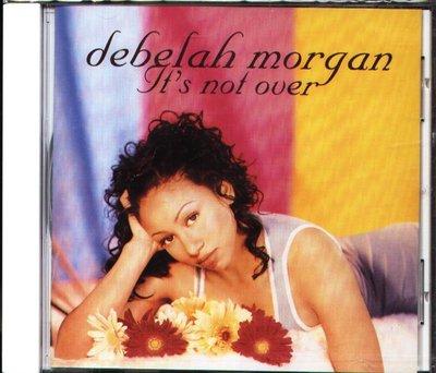 K - Debelah Morgan - It's Not Over - CD - NEW