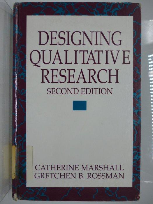 【月界二手書】Designing Qualitative Research(2e)_Catherine〖大學社科〗ADL