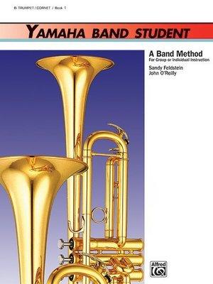 【599免運費】Yamaha Band Student, Book 1【B-flat Trumpet/Cornet】