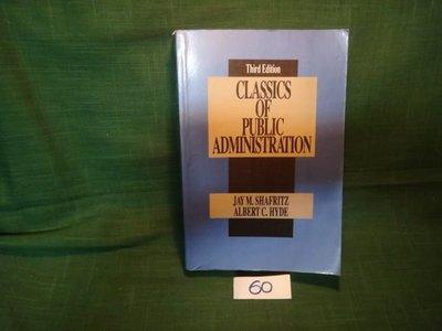 【愛悅二手書坊 07-56】CLASSICS OF PUBLIC ADMINISTRATION