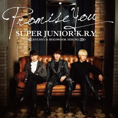 Super Junior K.R.Y-- Promise You (日版通常盤CD) 全新未拆 圭賢 厲旭 藝聲