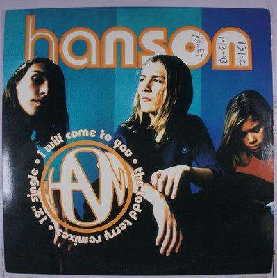 《二手美版單曲黑膠》Hanson - I Will Come To You
