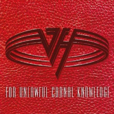 Van Halen 范海倫合唱團 -- For Unlawful Carnal Knowledge
