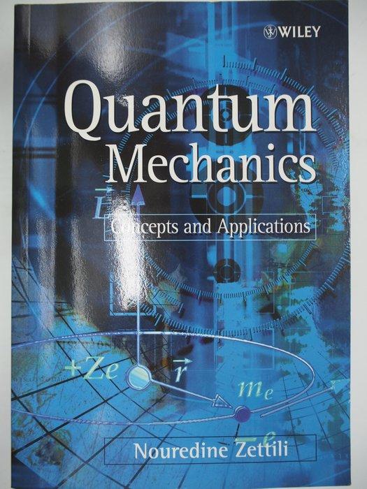 【月界】Quantum Mechanics(絕版)_Nouredine Zettili_量子力學 〖大學理工醫〗AJD