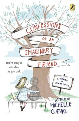 想象中的朋友的自白 英文原版 Confessions of an Imaginary Friend 兒童奇幻小說 兒童文學 6-12歲