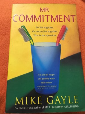 MR COMMITMENT (by Mike Gayle)