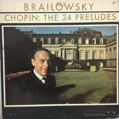 ~夏荷 美學 小舖~黑膠唱片 古典~Columbia ML 5444 鋼琴大師布萊洛夫斯基彈奏蕭邦:24首前奏曲