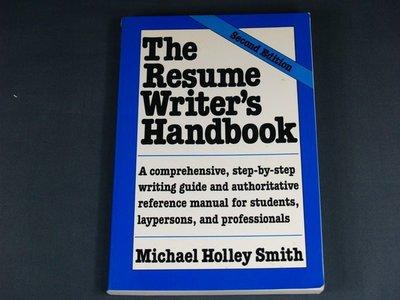 【懶得出門二手書】 《The Resume Writer's Handbook》Michael Holley Smith│九成新(11C36)
