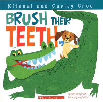 *小貝比的家*KITANAI AND CAVITY CROC BRUSH THEIR TEETH/平裝/3~6歲/生活自