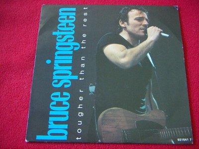 西洋原版7吋單曲/Bruce Springsteen/Tougher than the rest