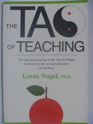 【月界二手書店】The Tao of Teaching_Greta K. Nagel, Ph.D. 〖哲學〗AKW
