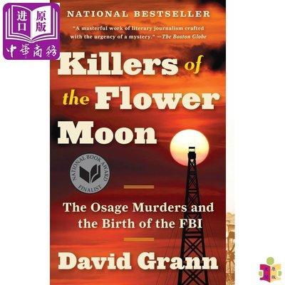 [文閲原版]Killers of the Flower Moon 英文原版 花月殺手(美國國家圖書獎決選)David Grann 小說