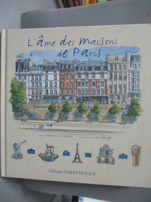 【書寶二手書T8/藝術_ZGI】L'âme des maisons de Paris