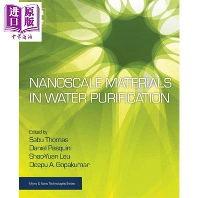 Nanoscale Materials in Water Purification 英文原版 納米材料在水凈化中的應用 第1版 Sabu Thomas