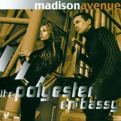 《絕版專賣》Madison Avenue 麥迪森大道 / The Polyester Embassy 澳洲特派員