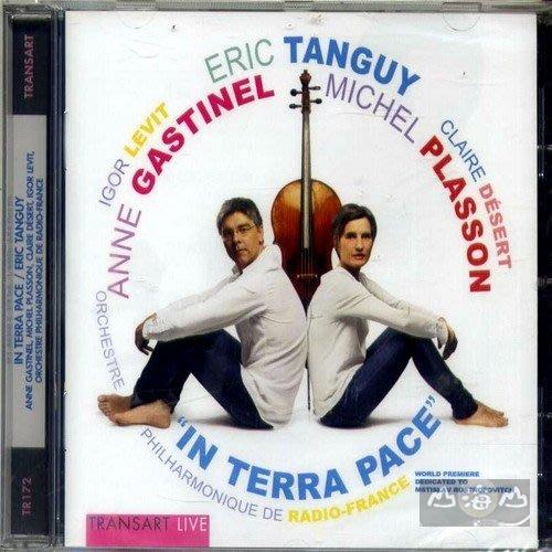 【金革出清】Eric Tanguy: In Terra Pace /Michel Plasson---TR172