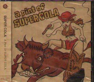 K - Super Cola - A Pint Of Super Cola - 日版 - NEW
