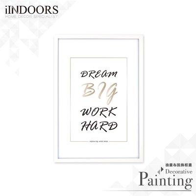 英倫家居 北歐相框裝飾畫 Dream Big Work Hard 白色B 63x43cm 室內設計 展覽布置 實木畫框