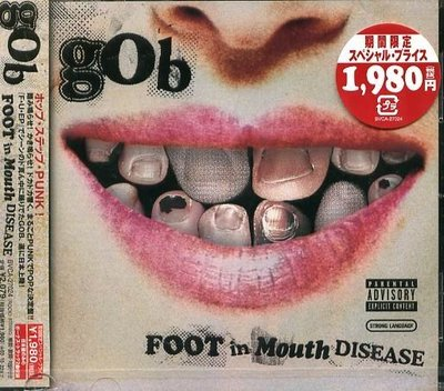 K - gob - Foot In Mouth Disease - 日版 +2BONUS- NEW