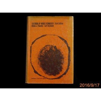 【9九 書坊】Textbook Of Wood Technology (3e)│Alexis J.Panshin 等
