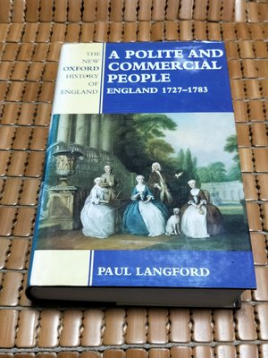 不二書店  A POLITE AND COMMERCIAL PEOPLE: ENGLAND 1727-1783 精裝