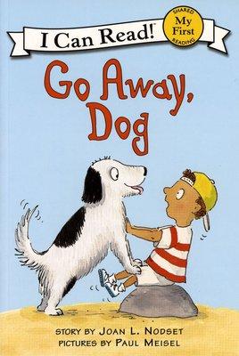 *小貝比的家*GO AWAY, DOG /MY FIRST/平裝/3~6歲