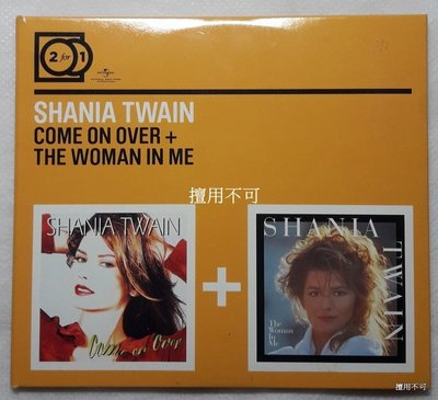 Shania twain 仙妮亞唐恩 come on over + the woman in me 2合1雙碟