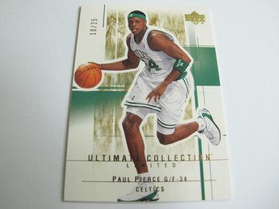 ~ Paul Pierce ~ 2004年ULTIMATE  皮爾斯 超限量25張 金版特殊平行卡