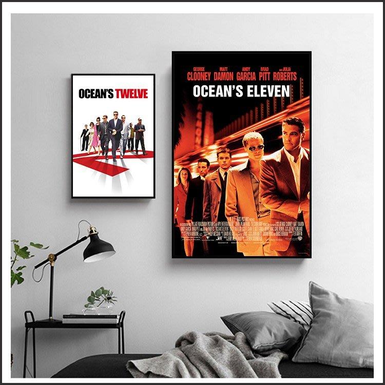 瞞天過海 Oceans 三部曲 13王牌 長驅直入 電影海報 藝術微噴 掛畫 嵌框畫 @Movie PoP #