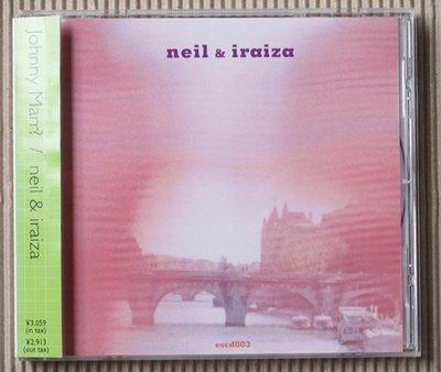 Escalator Records presents neil & iraiza / Johnny Marr?