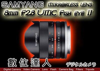 【數位達人】平輸 Samyang 8mm F2.8 (CSII)魚眼手動鏡 二代 For SONY FUJI EFM 台北市