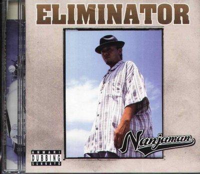 八八 - NANJAMAN - Eliminator  - 日版