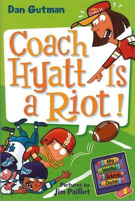 *小貝比的家*MY WEIRD SCHOOL DAZE #4: COACH HYATT IS A RIOT!/平裝