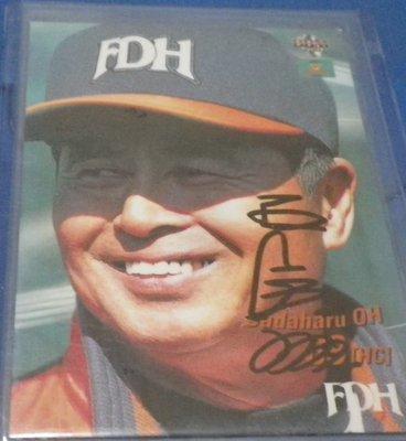 棒球天地---軟體銀行 讀賣巨人 世界全壘打王 王貞治  2003年簽名球卡.日本空運來台.字跡漂亮