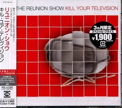 K - REUNION SHOW - KILL YOUR TELEVISION - 日版+2BONUS - NEW
