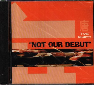 K - T'ANG QUARTET - NOT OUR DEBUT - NEW  唐