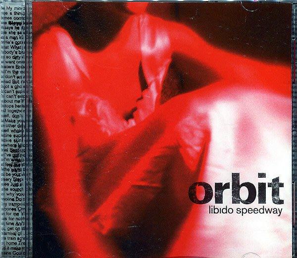 【塵封音樂盒】Orbit - Libido Speedway
