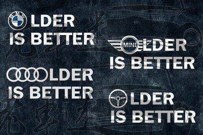 【老車迷】老車限定!Older is better 防水車貼 可做反光