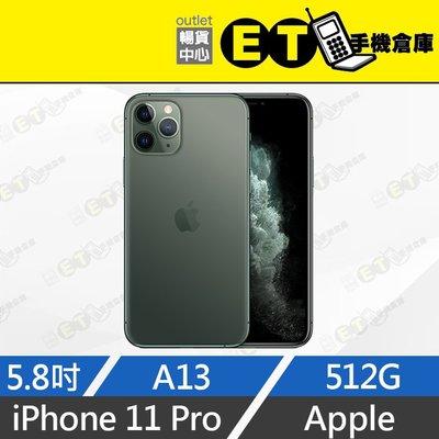 ET手機倉庫【拆新品Apple iPhone 11 Pro 512G】A2215 夜幕綠(5.8吋、未開通、原盒)附發票