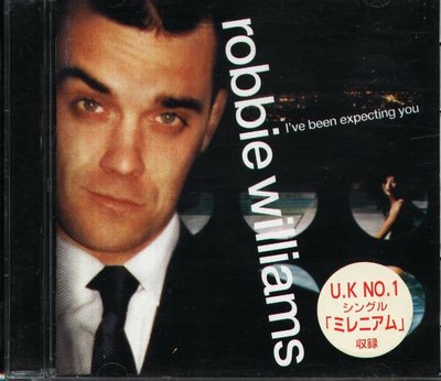 K - Robbie Williams - I've Been Expecting You - 日版