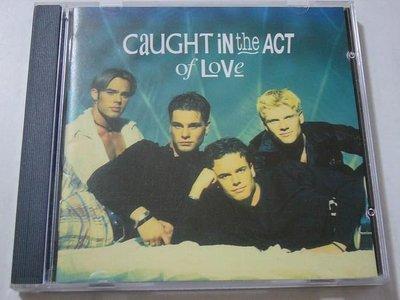 舊CD英文專輯-Caught in the act活力四射合唱團-Caught in the act of love愛的代價(無刮傷近全新)