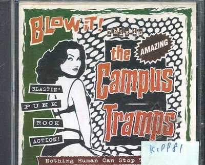 *真音樂* THE CAMPUS TRAMPS / BLOW IT 二手 K19981