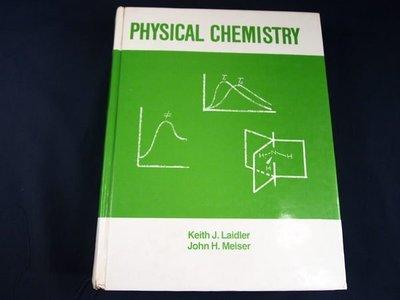 【考試院二手書】《Physical chemistry》│Keith J. Laidler, John H. Meiser│ 七成新(21C26)