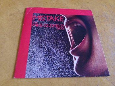 7吋單曲黑膠唱片《 The Mike Oldfield Group - Mistake 》英版、45轉