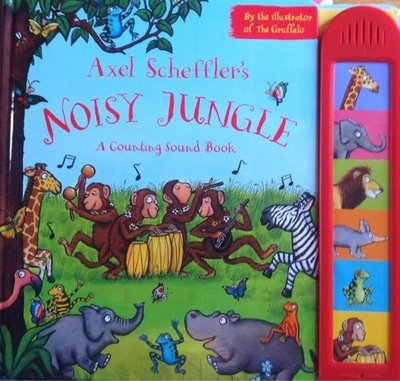 * 英文繪本 / 英文童書 * AXEL SCHEFFLER'S NOISY JUNGLE: A COUNTING SOUND BOOK [有聲書]
