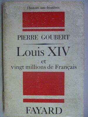 【月界】Louis XIV et vingt millions de Francais_Pierre法文〖外文書〗ADL