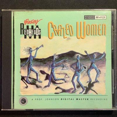 Blazing Readheads紅頭族樂團-Crazed Women瘋女人 舊版1991年美國版RR唱片無ifpi