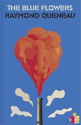 [文閲原版]雷蒙·格諾:藍色之花 英文原版 The Blue Flowers 法國文學 Raymond Queneau