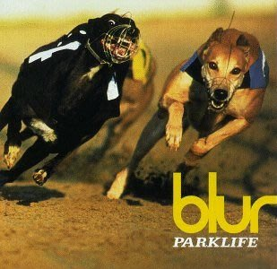 Blur 布勒/模糊樂團 -- Parklife 居無定所 美國版